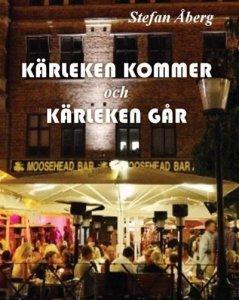Recension: Kärleken kommer och kärleken går av Stefan Åberg